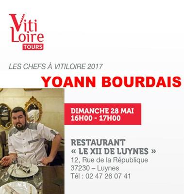 A Vitiloire 2017, Chef Yoann Bourdais, Restaurant Le XII-Douze de Luynes, proche Tours, Loire Valley, Touraine